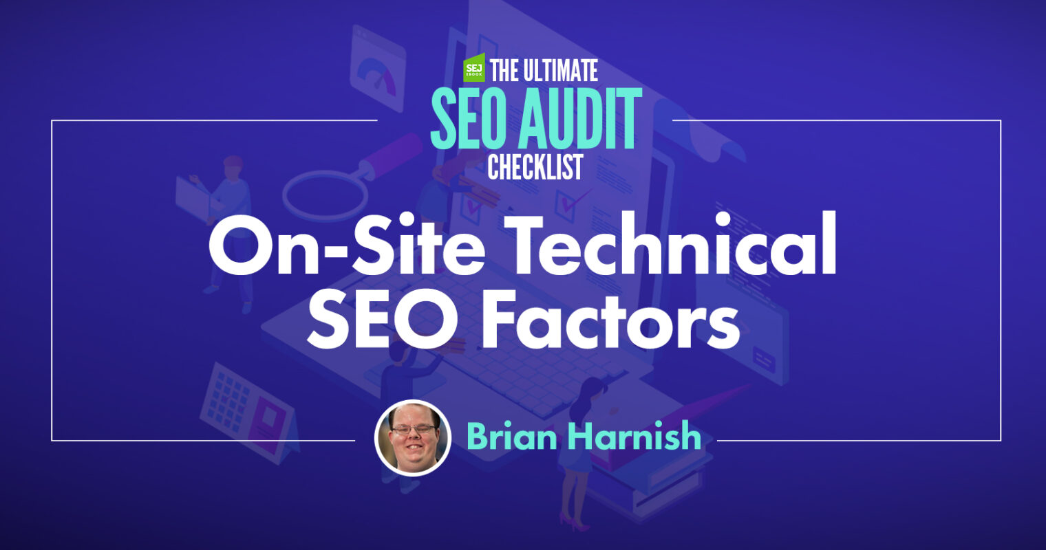 10 On-Site Technical SEO Factors to Assess in an SEO Audit