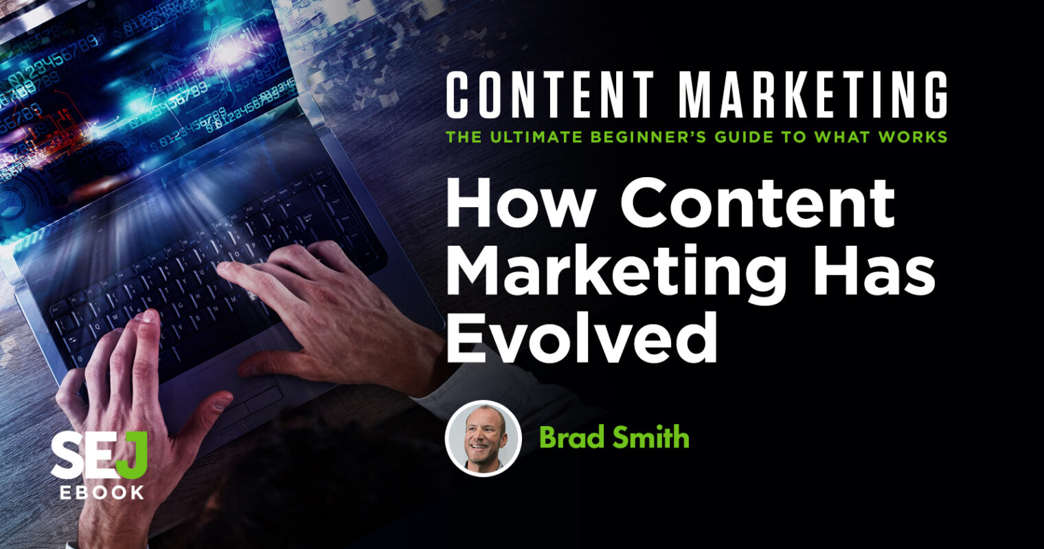 How Content Marketing Has Evolved