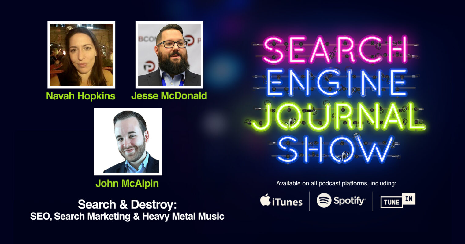 Search & Destroy: SEO, Search Marketing & Heavy Metal Music [PODCAST]