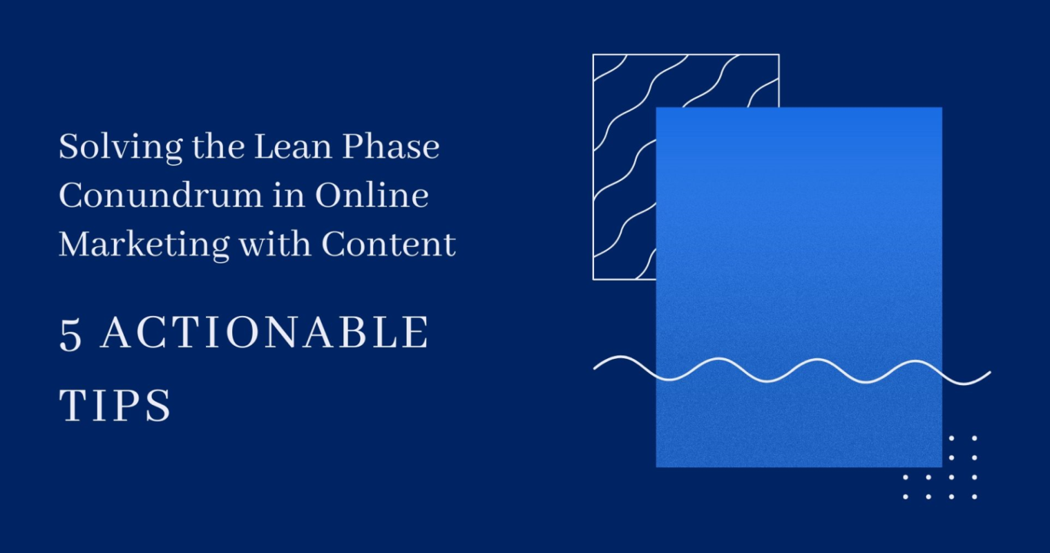 How Content Can Drive Marketing Success in Lean Times: 5 Tips