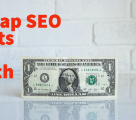 Why Cheap SEO Costs Too Much