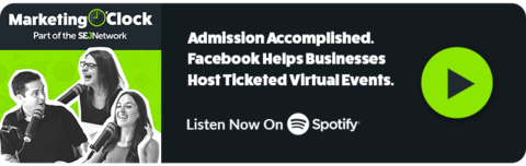 Facebook supports small businesses with virtual ticket events and this week's Digital Marketing News (PODCAST).