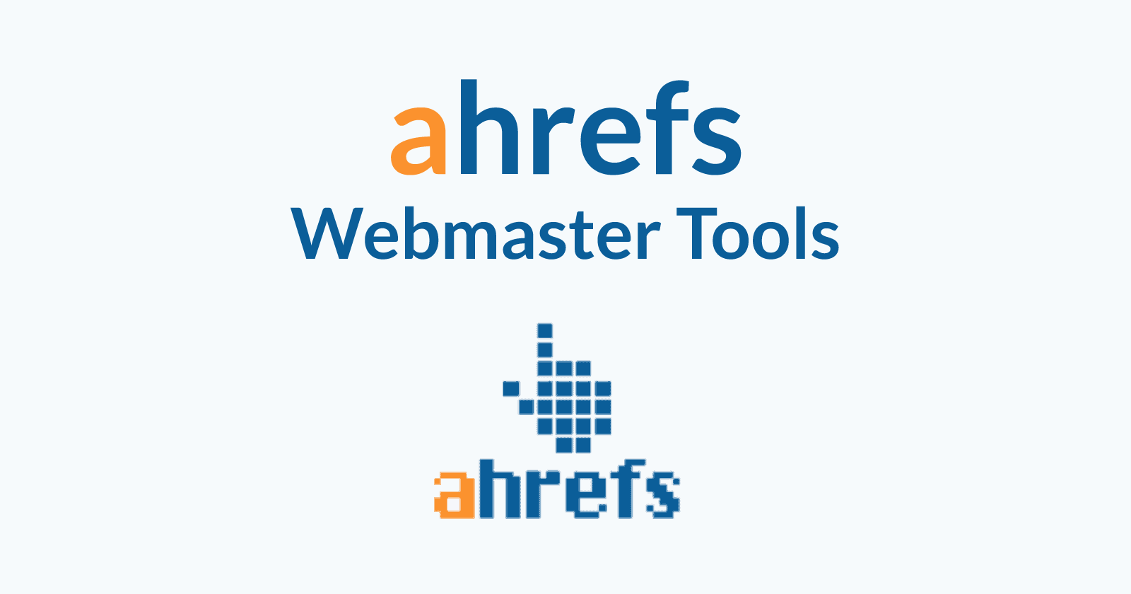 Ahrefs Webmaster Tools is Powerful... and it's Free - Search Engine Journal