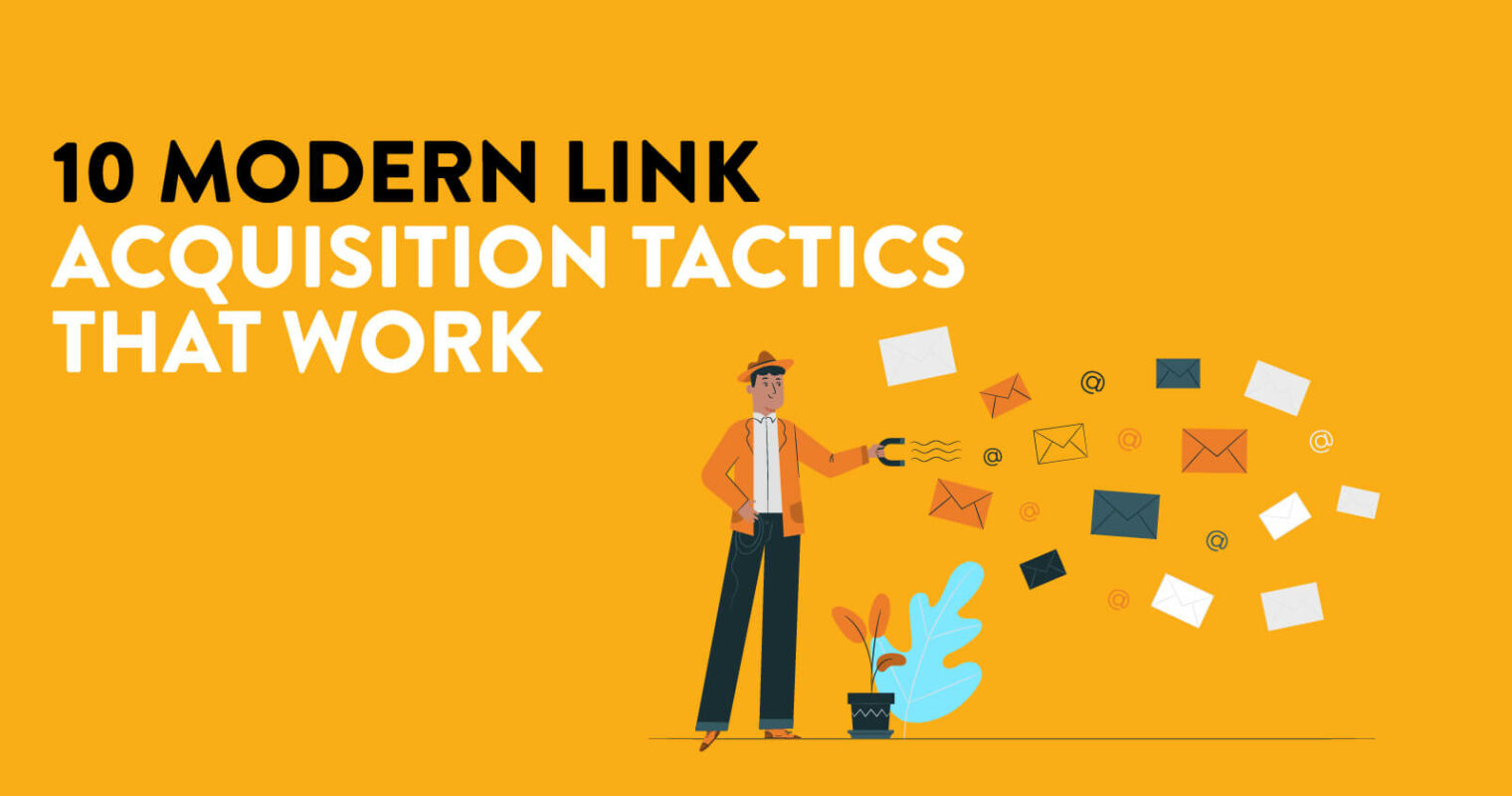 10 Modern Link Acquisition Tactics That Work