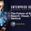 The Future of Enterprise Search: Visual, Voice & Vertical