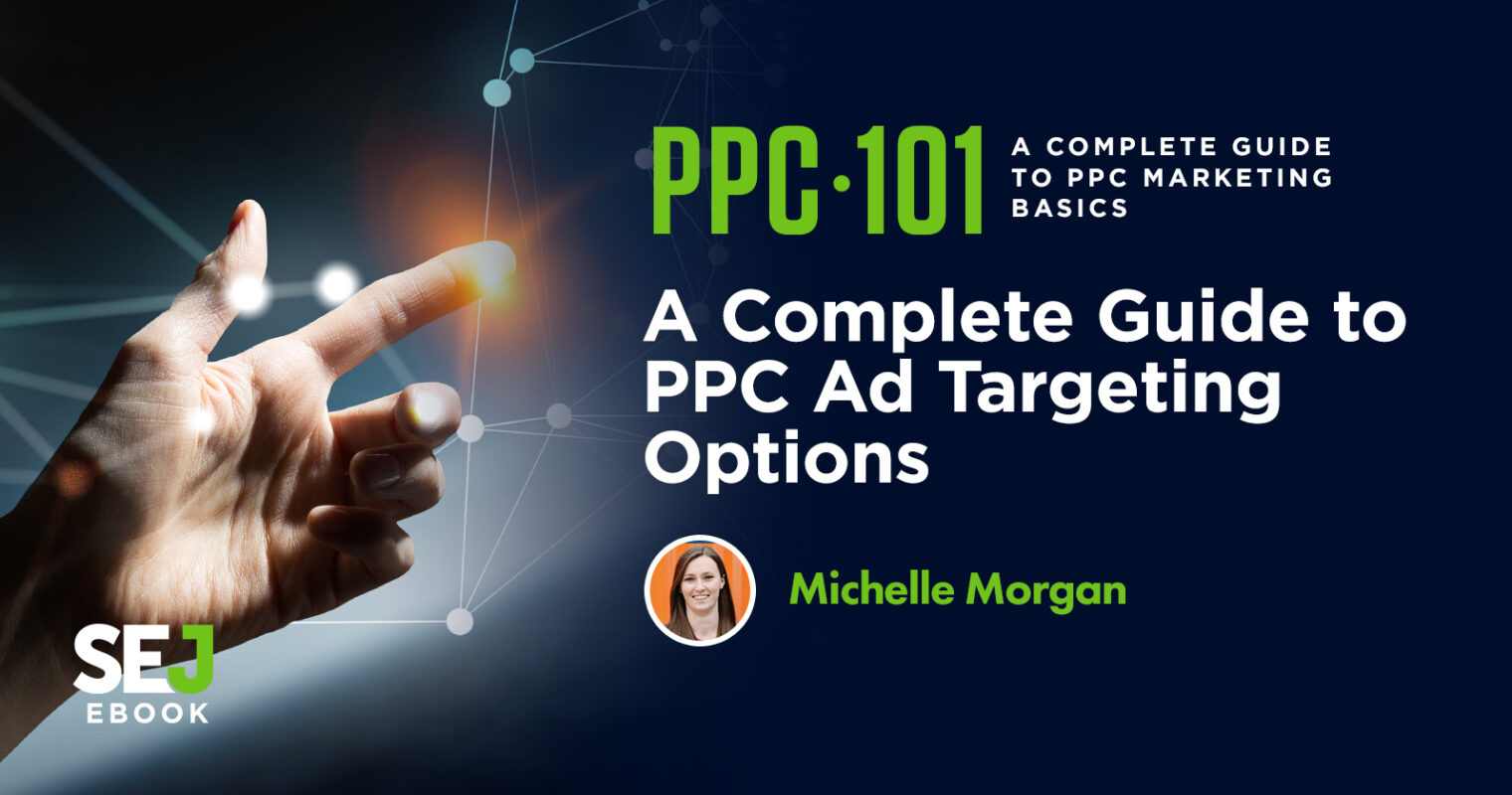 A Complete Guide to PPC Ad Targeting Options