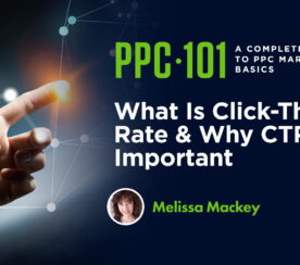 What Is Click-Through Rate & Why CTR Is Important