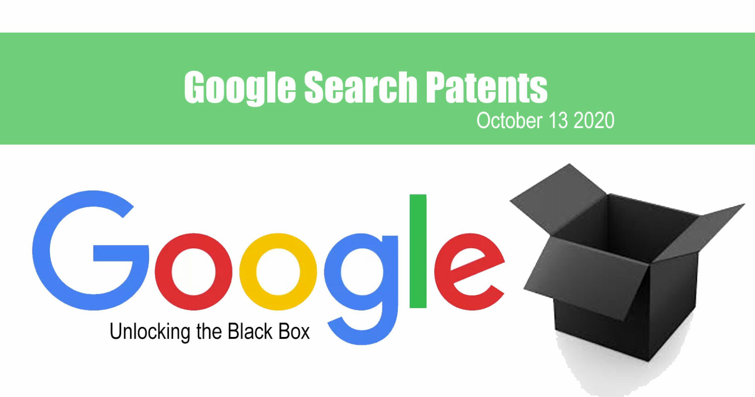 3 Latest Google Patents of Interest – October 13, 2020