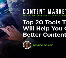 Top 20 Tools That Will Help You Create Better Content