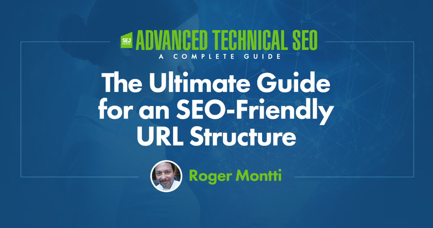 The Ultimate Guide for an SEO-Friendly URL Structure