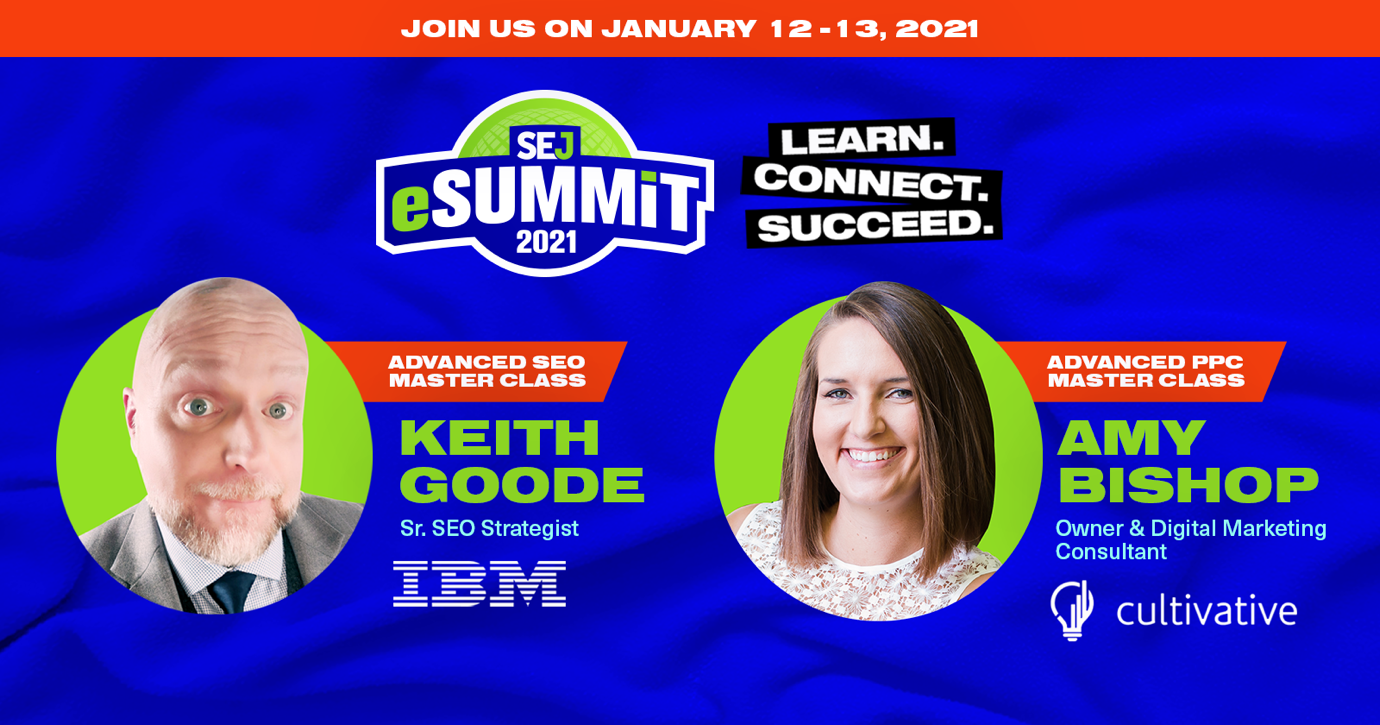Get Ahead of SEO, PPC, Social & Content in 2021 with SEJ eSummit