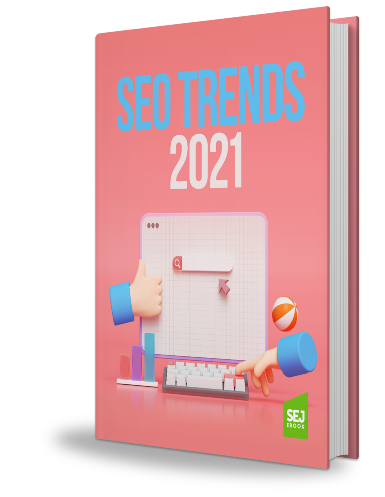 The Biggest SEO Trends of 2021, According to 42 Experts