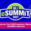Learn from Our Top 10 SEO Sessions & Master Classes at eSummit