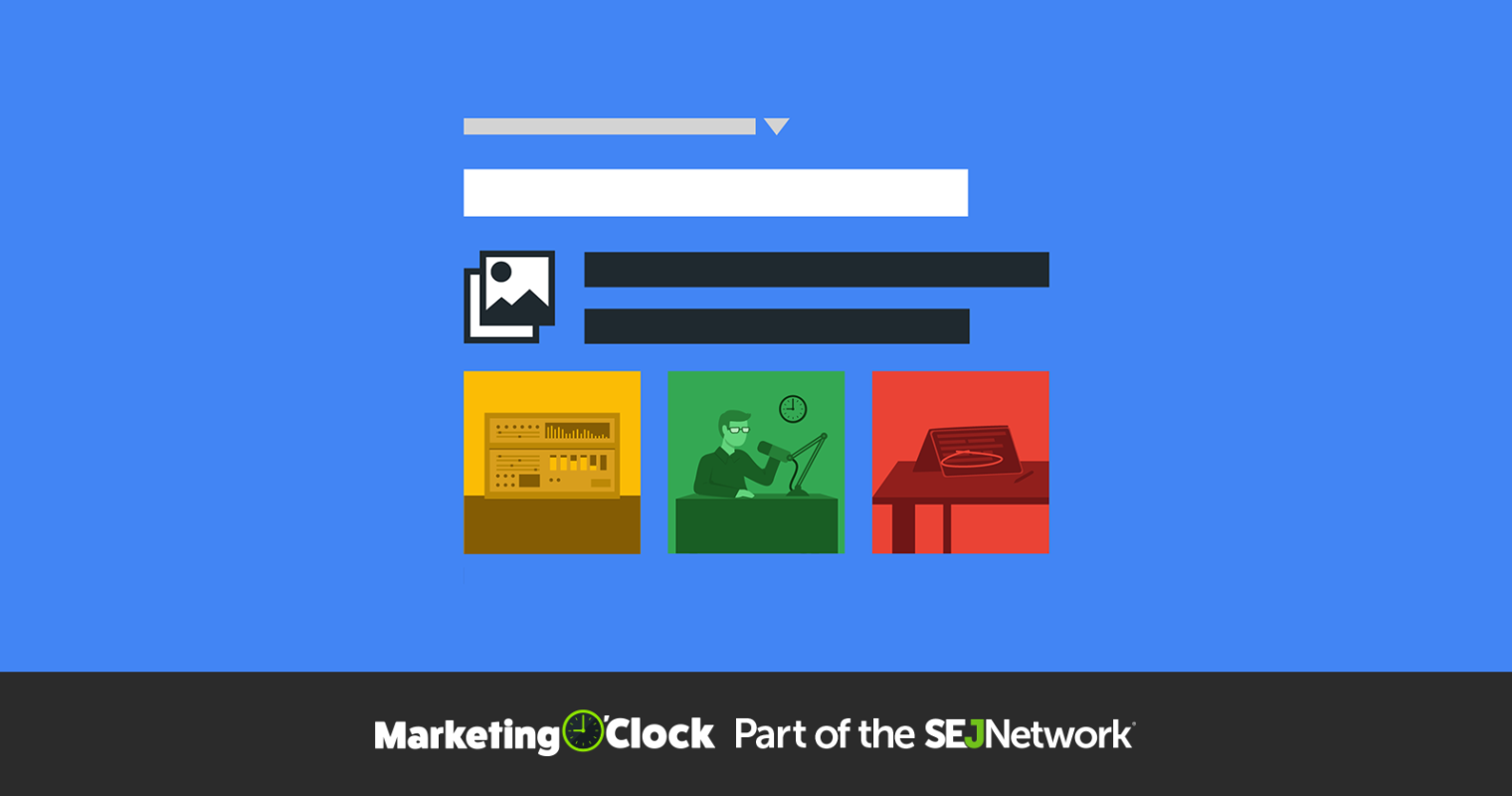Google's New Interactive Search Results Test & This Week's Digital Marketing News [Podcast]
