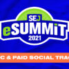 Learn How to Improve PPC and Paid Social Results in 2021 at SEJ eSummit