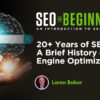 20+ Years of SEO: A Brief History of Search Engine Optimization