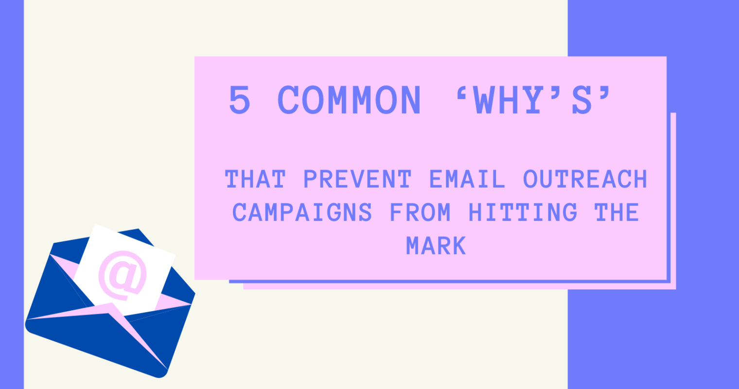 5 Common Reasons Email Outreach Fails to Hit the Mark