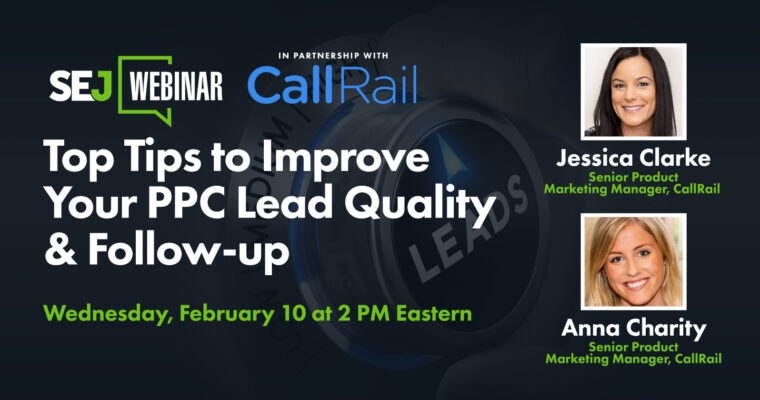 Top Tips to Improve Your PPC Lead Quality & Follow-up