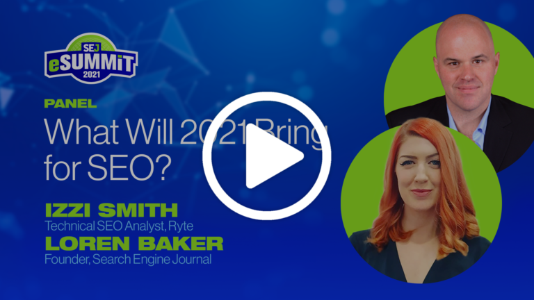 Panel: What Will 2021 Bring for SEO?
