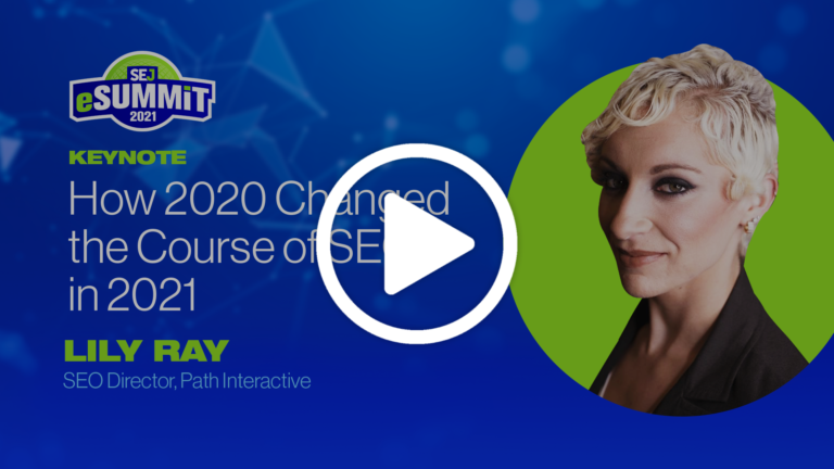 How 2020 Changed the Course of SEO in 2021