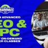 Learn Advanced SEO & PPC in New On-Demand Master Classes