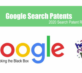 Google Search Patents 2020: The Mega-Post Roundup