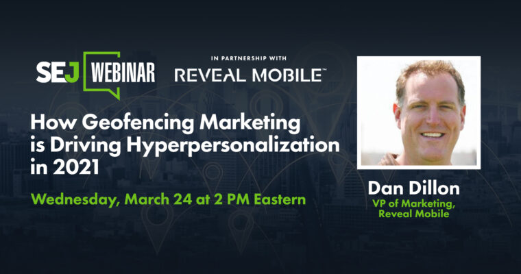 How Geofencing Marketing is Driving Hyper Personalization in 2021