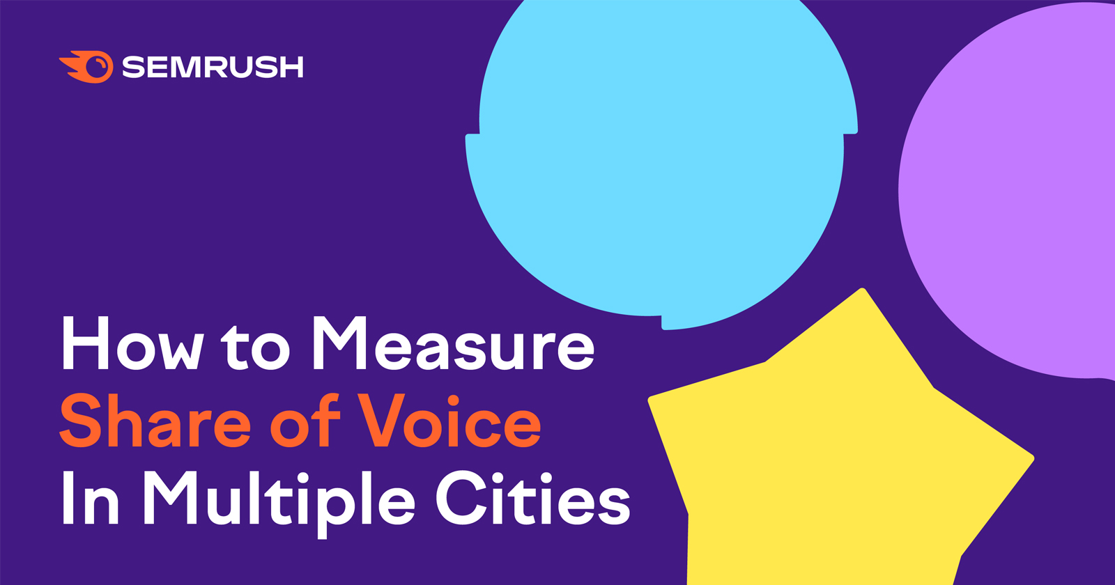How to Measure Share of Voice in Multiple Cities via @semrush
