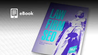 Law Firm SEO: The Complete Guide