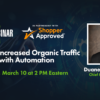 How to Increase Organic Traffic by 400% with Automation [Webinar]
