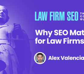 Why SEO Matters for Law Firms
