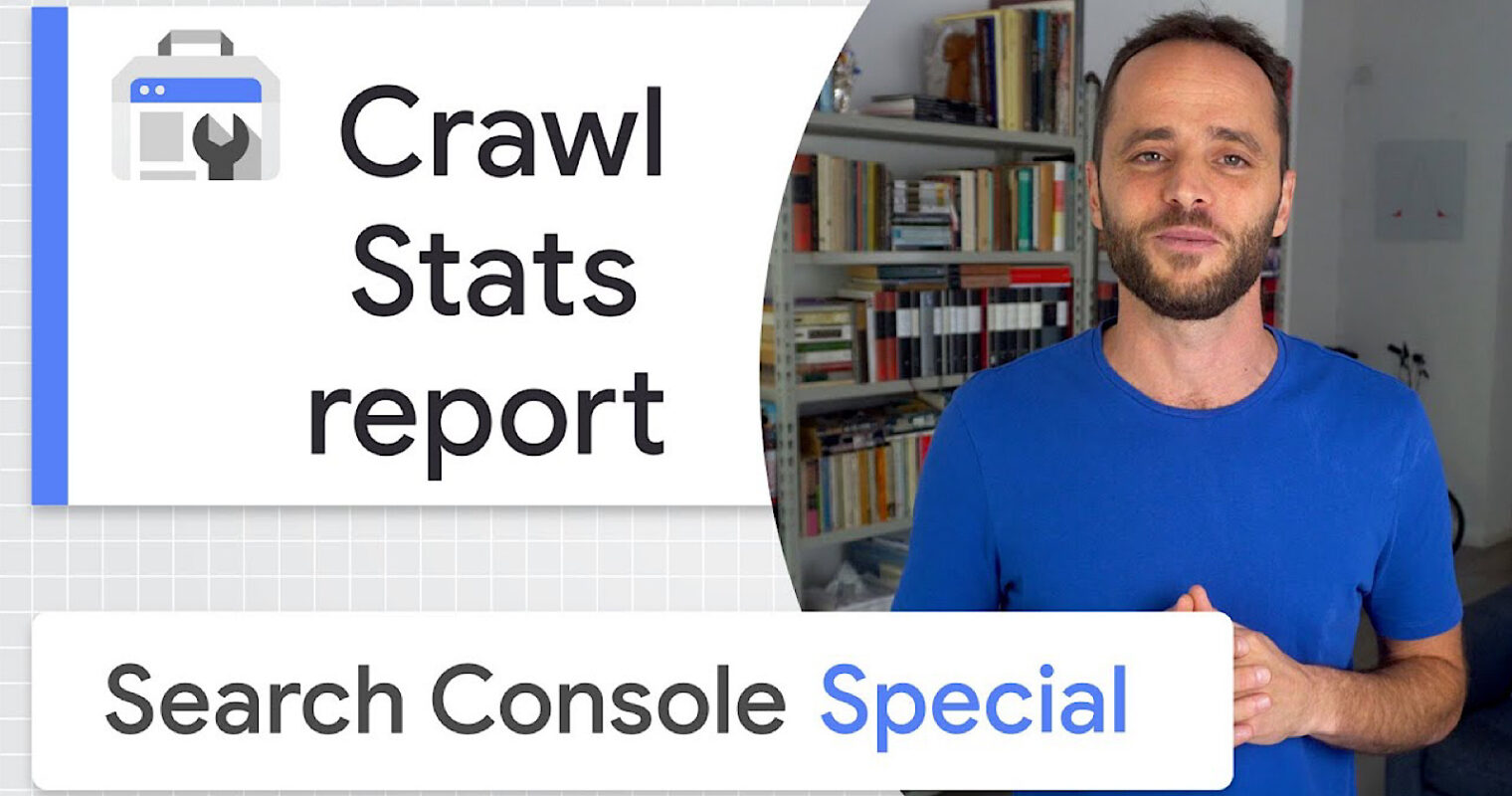 Google On How to Use Search Console's Crawl Stats Report