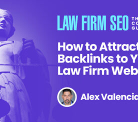 How to Attract Backlinks to Your Law Firm Website