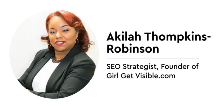 Akilah Thompkins-Robinson. SEO strategist