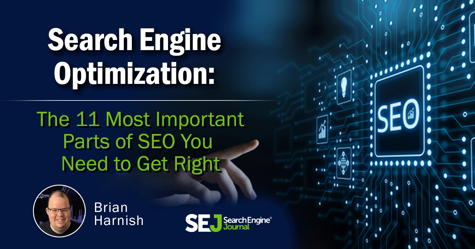 11 Important Parts of SEO You Need to Get Right | Search Engine Journal