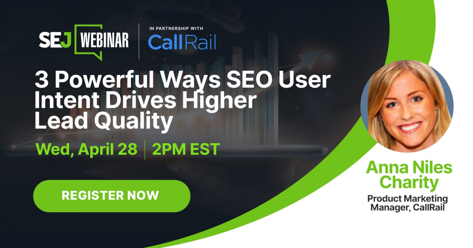 3 Tips to Boost Lead Quality with SEO User Intent [Webinar]