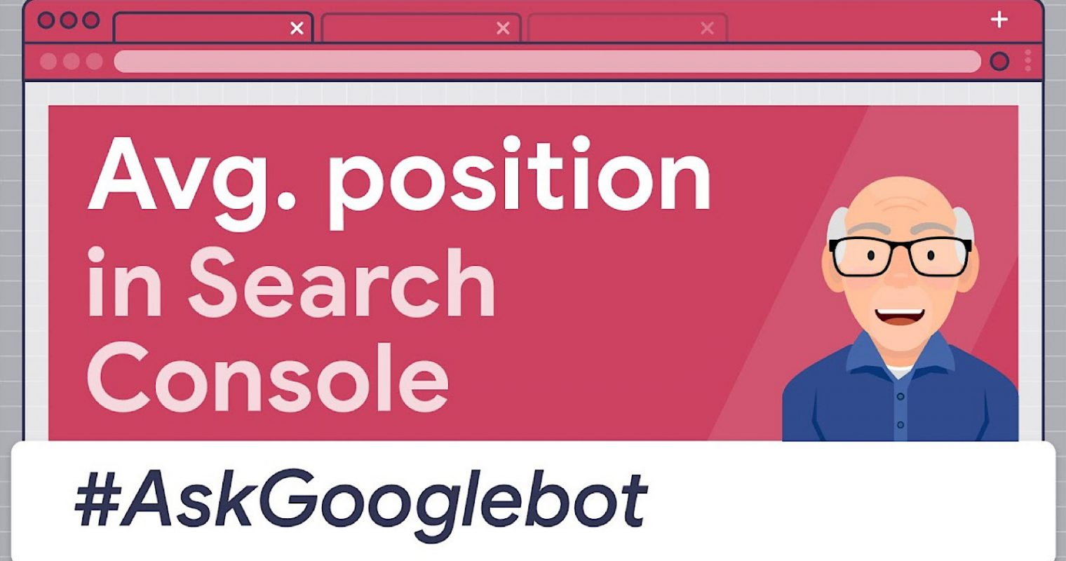 Google Search Console: How Accurate is the Average Position Metric?
