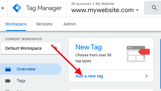"""Adding a Google Ads Conversion Tag by clicking """"Add a new tag."""""""