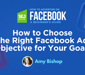 How to Choose the Right Facebook Ad Objective for Your Goals