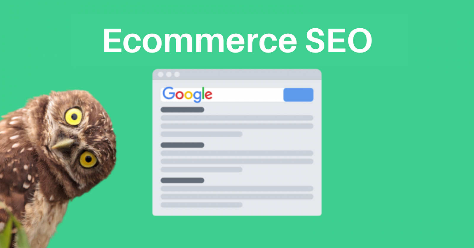 SEO for Ecommerce Websites: A Step-By-Step Guide