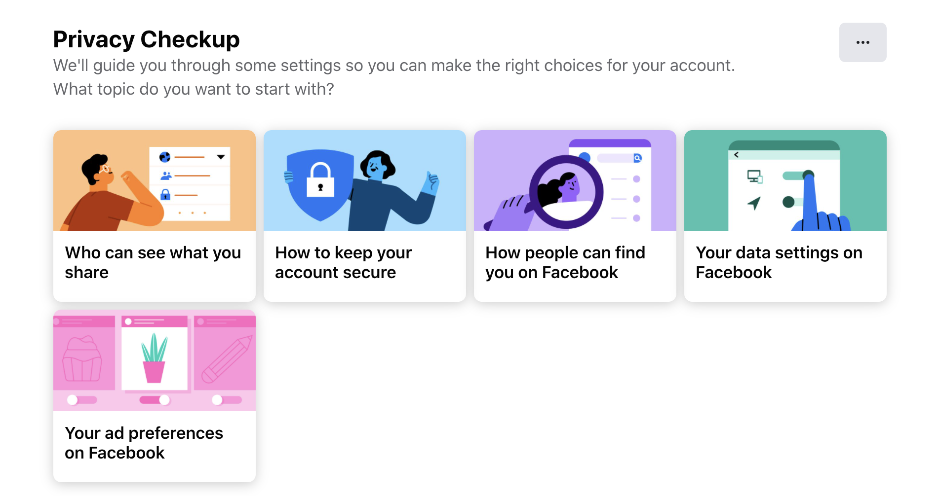 Easily navigate and choose your settings for everything from ad preferences to how people can find you.