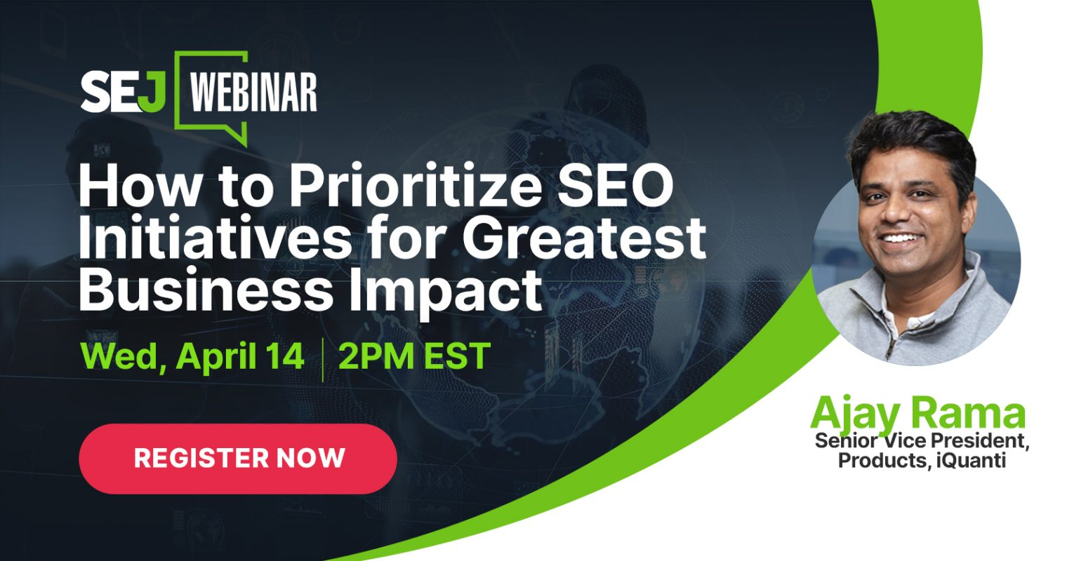 How to Prioritize SEO Initiatives for Greatest Business Impact [Webinar]