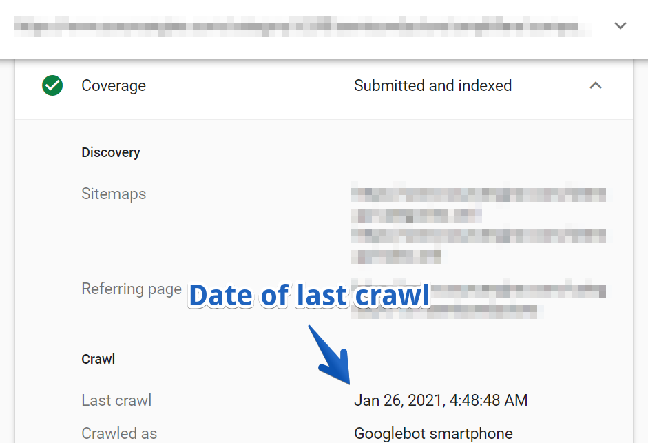 Google Search Console's URL Inspection Tool allows you to look up a given URL's last crawled date..