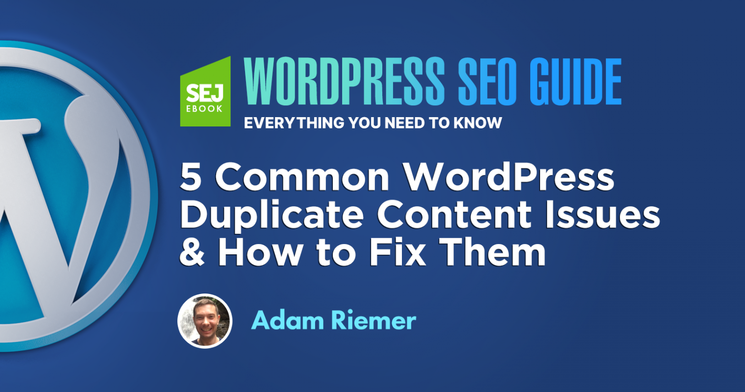 5 Common WordPress Duplicate Content Issues & How to Fix Them