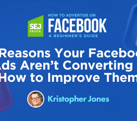 5 Reasons Your Facebook Ads Aren't Converting & How to Improve Them