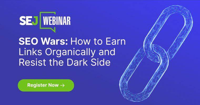 SEO Wars: How to Earn Links Organically and Resist the Dark Side