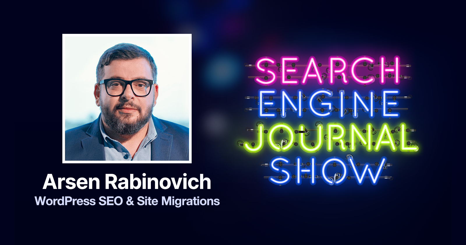 Wordpress SEO and Site Migrations with Arsen Rabinovich [Podcast]
