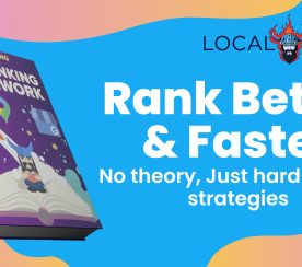 Google My Business: Your Guide to Better Local SEO Rankings