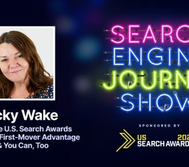 How the U.S. Search Awards Found Its First-Mover Advantage & You Can Too [Podcast]