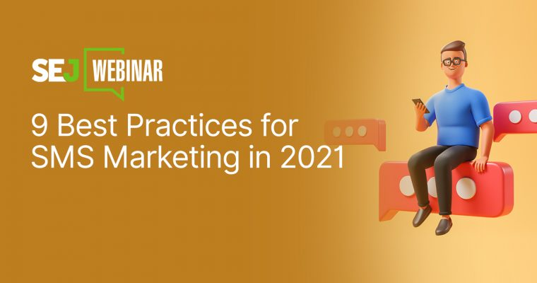 9 Best Practices for SMS Marketing in 2021